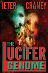 The Lucifer Genome: A Biogenetics Thriller