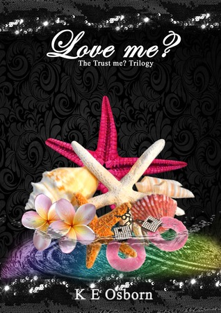 Love Me? (The Trust Me Trilogy, #2)