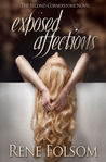 Exposed Affections by Rene Folsom