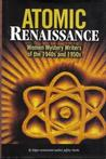 Atomic Renaissance: Women Mystery Writers of the 1940s and 1950s