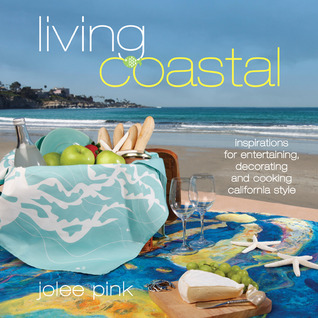 Living Coastal by Jolee Pink