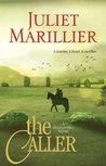 The Caller by Juliet Marillier