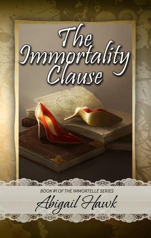The Immortality Clause (The Immortelle #1)