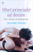 The Principle of Desire by Delphine Dryden
