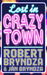 Lost In Crazytown by Robert Bryndza