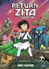 The Return of Zita the Spacegirl (Zita the Spacegirl, #3)