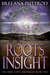 Roots of Insight (Dusk Gate Chronicles, #2)