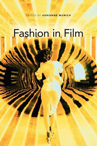 Fashion in Film by Adrienne Munich