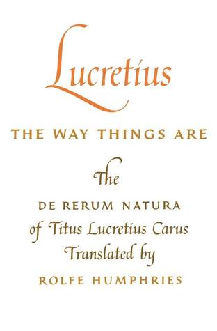 The Way Things Are: The De Rerum Natura
