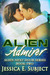 Alien Admirer (Alien Next Door, #2)