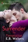 Surrender to Temptation (The Fitzgerald Family #6)