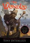 The Battle For WondLa by Tony DiTerlizzi