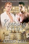 Keeping Kylen (Moon Pack #11)