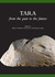 Tara -- from the past to the future by Muiris O'Sullivan, Chris Sc...