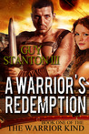 A Warrior's Redemption by Guy Stanton III