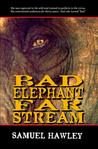Bad Elephant Far Stream by Samuel Hawley