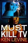 Must Kill TV