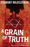 A grain of truth (Teodor Szacki, #2)