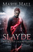 Slayde by Marie Hall