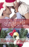 Jingle Me by Rachelle Vaughn