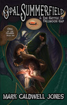 Opal Summerfield and The Battle of Fallmoon Gap by Mark Caldwell Jones