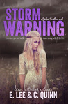 Storm Warning (Broken Heartland, #1)