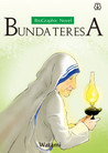 BioGraphic Novel: Bunda Teresa