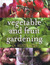 Vegetable and Fruit Gardening in Australia