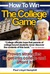 How To Win The College Game