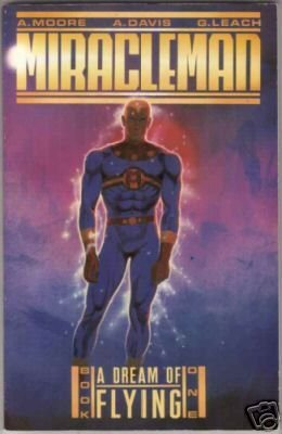 Miracleman, Vol. 1 by Alan Moore