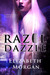 Razel Dazzle by Elizabeth Morgan
