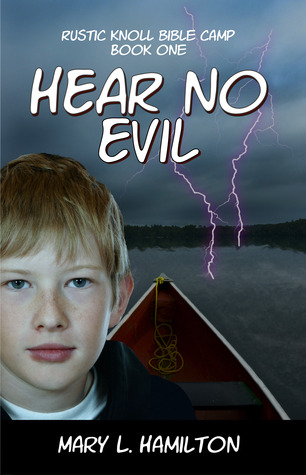 Hear No Evil (Rustic Knoll Bible Camp, #1)