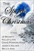 The Spirit of Christmas by J.A.  Bennett