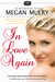 In Love Again by Megan Mulry