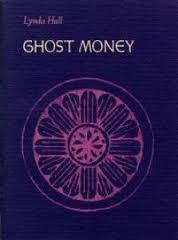 Ghost Money by Lynda Hull