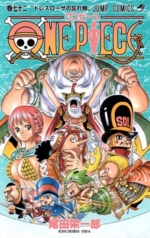 One Piece, Volume 72: The Forgotten Of Dressrosa (One Piece #72)