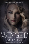 Winged by L.M. Pruitt