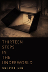 Thirteen Steps in the Underworld: A Tor.Com Original