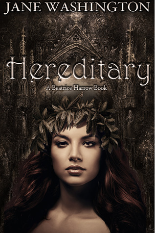 Hereditary (Beatrice Harrow #1)