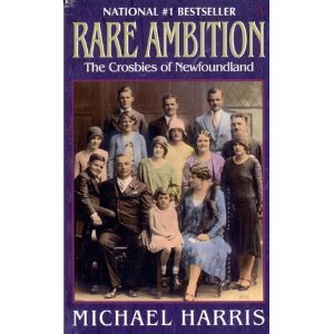 Rare Ambition: The Crosbies of Newfoundland