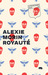 Royauté by Alexie Morin