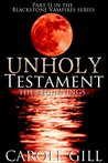 Unholy Testament - The Beginnings