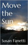 Move the Sun by Susan Fanetti