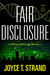Fair Disclosure: A Jillian ...