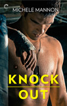 Knock Out (Worth the Fight, #1)