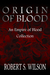 Origin of Blood: An Empire of Blood Collection