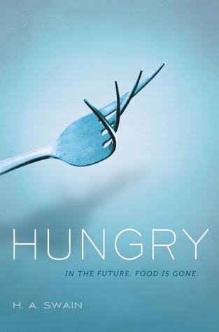 Hungry by H.A. Swain