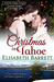 Christmas in Tahoe by Elisabeth Barrett