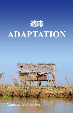 Adaptation by G.C. Huxley