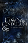 Iron Pendulum (The Periodic Series, #2)